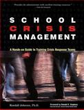School Crisis Management, Kendall Johnson, 0897933060