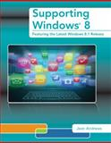 Supporting Windows 8, Jean Andrews, 1285843061