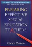 Preparing Effective Special Education Teachers, Mamlin, Nancy, 1462503063