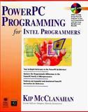 PowerPC Programming for Intel Programmers, Kip McLanahan, 1568843062