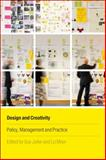 Design and Creativity : Policy, Management and Practice, Julier, Guy and Moor, Liz, 1847883060