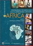 Knowledge, Technology, and Cluster-based Growth in Africa, , 0821373064