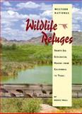Western National Wildlife Refuges, Dennis Wall, 0890133069