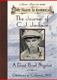 The Journal of C. J. Jackson, William Durbin, 0439153069
