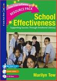 School Effectiveness : Supporting Student Success Through Emotional Literacy, Tew, Marilyn, 1412913063