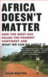 Africa Doesn't Matter 1st Edition