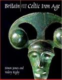 Britain and the Celtic Iron Age 9780714123066