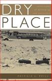 Dry Place : Landscapes of Belonging and Exclusion, Price, Patricia L., 0816643067