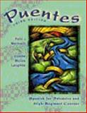 Puentes : Spanish for Intensive and High-Beginner Courses, Marinelli, Patti J. and Mujica Laughlin, Lizette, 083842306X