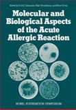Molecular and Biological Aspects of the Acute Allergic Reaction, , 1461343062