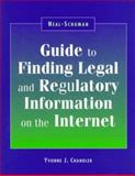Neal-Schuman Guide to Finding Legal and Regulatory Information on the Internet, Yvonne J. Chandler, 1555703062