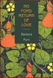 No Fond Return of Love, Barbara Pym, 155921306X