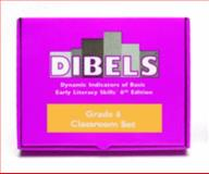 Dibels : Sixth Grade Classroom Set, Good, Roland H. Iii and Kaminski, Ruth, 1593183062
