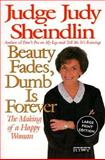 Beauty Fades, Dumb Is Forever, Judy Sheindlin, 0060933062