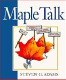 Maple Talk, Adams, Steven G., 0132373068