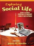 Exploring Social Life : Readings to Accompany Essentials of Sociology - A Down-to-Earth Approach, Henslin, James M., 0205633064