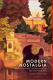 Modern Nostalgia : Siegfried Sassoon, Trauma and the Second World War, Hemmings, Robert, 0748633065