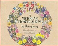 A Victorian Flower Album, Henry Terry, 1840673060