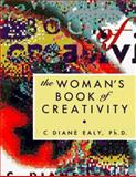 The Woman's Book of Creativity, Ealy, C. Diane, 1885223064