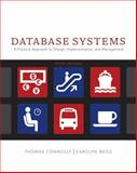 Database Systems : A Practical Approach to Design, Implementation and Management, Connolly, Thomas M. and Begg, Carolyn E., 0321523067