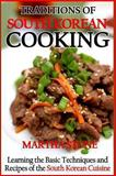 Traditions of South Korean Cooking, Martha Stone, 1492873063