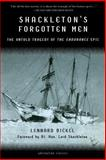 Shackleton's Forgotten Men, Lennard Bickel, 1560253061