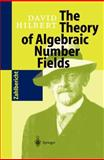 The Theory of Algebraic Number Fields, Hilbert, David, 3642083064