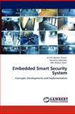 Embedded Smart Security System, A. S. M. Mukter Zaman and Aryuanto Soetedjo, 3659153060