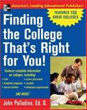 Finding the College That's Right for You!, Palladino, John, 0071423060