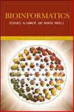 Bioinformatics : Sequence Alignment and Markov Models, Sharma, Kal Renganathan, 0071593063