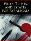 Wills, Trusts, and Estates for Paralegals, Kent, George W., 0073403067