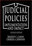 Judicial Policies : Implementation and Impact, Canon, Bradley C. and Johnson, Charles A., 1568023065