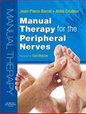 Manual Therapy for the Peripheral Nerves, Barral, Jean-Pierre and Croibier, Alain, 0443103070