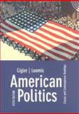 American Politics : Classic and Contemporary Readings, Cigler, Allan J. and Loomis, Burdett A., 0618123075