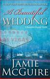 A Beautiful Wedding, Jamie McGuire, 1501103075