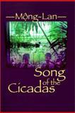 Song of the Cicadas, Mong-Lan, 1558493077