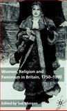 Women, Religion and Feminism in Britain, 1750-1900, , 0333993071