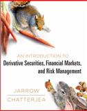 An Introduction to Derivative Securities, Financial Markets, and Risk Management