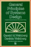 General Principles of Systems Design, Weinberg, Gerald M. and Weinberg, Daniela, 0932633072