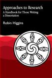 Approaches to Research, Higgins, Robin, 1853023078