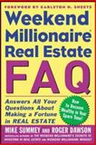 Weekend Millionaire Real Estate FAQ, Mike Summey and Roger Dawson, 0071463070