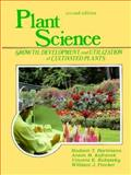 Plant Science : Growth, Development and Utilization of Cultivated Plants, Flocker, William J. and Hartmann, Hudson T., 0136803075