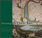 Inventing the Charles River, Haglund, Karl, 0262083078