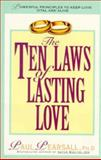 The Ten Laws of Lasting Love, Paul P. Pearsall, 0380723077
