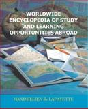 Worldwide Encyclopedia of Study and Learning Opportunities Abroad : American Colleges, Universities and Academic Programs Abroad, de Lafayette, Maximillien, 093989307X