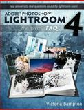 Adobe Photoshop Lightroom 4 - the Missing Faq - Real Answers to Real Questions Asked by Lightroom Users, Victoria Bampton, 0956003079