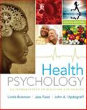 Health Psychology : An Introduction to Behavior and Health, Brannon, Linda and Feist, Jess, 1133593070