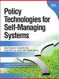 Policy Technologies for Self-Managing Systems, Verma, Dinesh and Agrawal, Dakshi, 0132213079