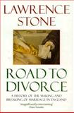 Road to Divorce : England, 1530-1987, Stone, Lawrence, 0192853074