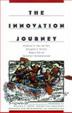 The Innovation Journey, Van de Ven, Andrew H. and Polley, Douglas E., 0195133072